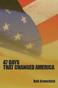 47 Days That Changed America book cover